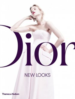 DIOR New Looks The New Coffee Table Book